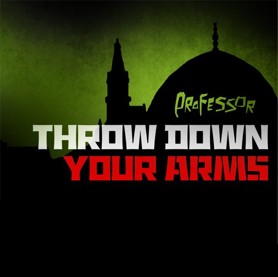 throw_down_your_arms